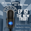InDis – Ep 151 – The new tr00f!