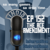 InDis – Ep 152 – The Ace Amendment