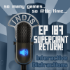 InDis &#8211; Ep 187 &#8211; Supergiant Return