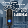 InDis – Ep 240 – Segadness