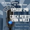 InDis – Ep 246 – Couch Potato Train Wreck