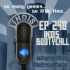 InDis – Ep 248 – InDisBootyCall