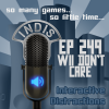 InDis – Ep 249 – Wii Don't Care