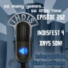 Indis – EP 252 – InDisFest 4 Days Son!