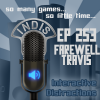 InDis – Ep 253 – Farewell Travis