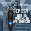InDis – Ep 264 – Not as wrong as we thought