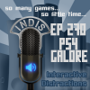 InDis – Ep 270 – PS4 Galore