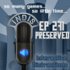 InDis &#8211; Ep 271 &#8211; Preserved!