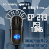 InDis &#8211; Ep 273 &#8211; PS3 Tomb