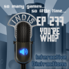 InDis – Ep 277 – You're Who?