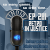 InDis &#8211; Ep 281 &#8211; Retro (In)Justice