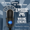 InDis – Ep 295 – Waxing Staches