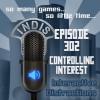 InDis – Ep 302 – Controlling Interest