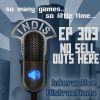 InDis – Ep 303 – No sell outs here