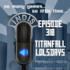 InDis – Ep 318 – Titanfall Lolsdays