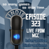InDis – Ep 323 – Live From MGC