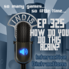 InDis – Ep 325 – How do you do this again