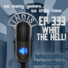InDis – Ep 333 – What the hell