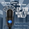 InDis – Ep 338 – What 4th Wall?