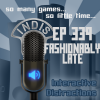 InDis – Ep 339 – Fashionably Late