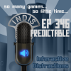 InDis – Ep 346 – Predictable
