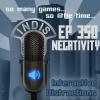 InDis – Ep 350 – Negativity