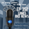 InDis – Ep 352 – Games and news