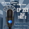 InDis – Ep 353 – 352 take 2