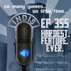 InDis – Ep 355 – Hardest. Feature. Ever.