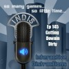 InDis – Ep 145 – Getting Downin Dirty
