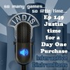 InDis &#8211; Ep 149 &#8211; Justin Time for a Day 1 Purchase