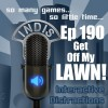 InDis – Ep 190 – Get Off My Lawn