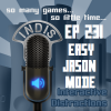 InDis &#8211; Ep 231 &#8211; Easy Jason Mode