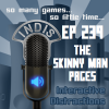 InDis – Ep 239 – The Skinny Man Pages
