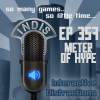 InDis – Ep 357 – Meter of Hype