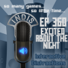 InDis – Ep 360 – Excited about the night