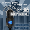 InDis – Ep 365 – Independence