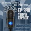 InDis – Ep 370 – Travis Carbide