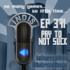 InDis – Ep 371 – Pay to Not Suck
