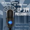 InDis – Ep 374 – Passionate