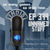 InDis – Ep 379 – Unnamed Stuff
