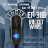 InDis – Ep 380 – Rocket Wars
