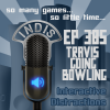 InDis – Ep 385 – Travis Going Bowling