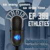 InDis – Ep 388 – E-thletes