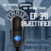 InDis – Ep 391 – Objectified