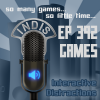 InDis – Ep 392 – Games