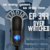 InDis – Ep 397 – Over Watched
