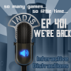 InDis – Ep 401 – We're Back