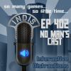 InDis – Ep 402 – No Man's Cast