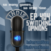 InDis – Ep 404 – Switching opinions